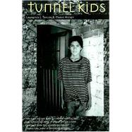 Tunnel Kids by Taylor, Lawrence E., 9780816519262