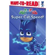 Super Cat Speed! by Spinner, Cala, 9781534409262