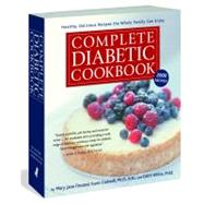 Complete Diabetic Cookbook by Cadwell, Karin; Finsand, Mary Jane; White, Edith, 9781579129262
