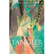 Tangier City of the Dream by Finlayson, Iain, 9781780769264