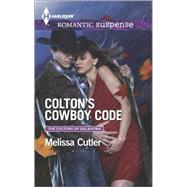 Colton's Cowboy Code by Cutler, Melissa, 9780373279265