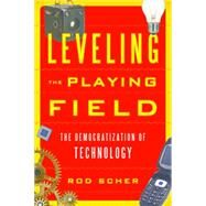 Leveling the Playing Field by Scher, Rod, 9781442239265