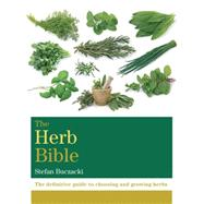The Herb Bible by Buczacki, Stefan, 9781845339265