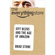 The Everything Store by Stone, Brad, 9780316219266