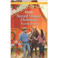 Second Chance Christmas by Tracy, Pamela, 9780373719266