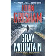 Gray Mountain by Grisham, John, 9780812999266
