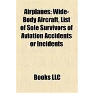 Airplanes : Wide-Body Aircraft by , 9781156669266