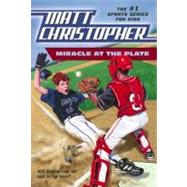 Miracle at the Plate by Christopher, Matt, 9780316139267