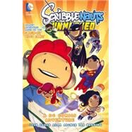 Scribblenauts Unmasked: A DC Comics Adventure by ELDER, JOSHARCHER, ADAM, 9781401249267