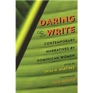 Daring to Write by Martinez, Erika M., 9780820349268