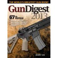 Gun Digest 2013 by Lee, Jerry, 9781440229268