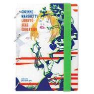 Corinne Marchetti: Liberte Sexe, Education by Dailey, Richard, 9782915359268