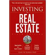 Investing in Real Estate, 6th Edition by Gary W. Eldred, 9780470499269