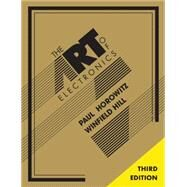 The Art of Electronics by Paul Horowitz; Winfield Hill, 9780521809269