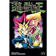 Yu-Gi-Oh! (3-in-1 Edition), Vol. 3 Includes Vols. 7, 8 & 9 by Takahashi, Kazuki, 9781421579269