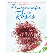 Pomegranates and Roses by Bundy, Ariana; Linder, Lisa, 9781471149269