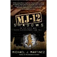Mj-12 by Martinez, Michael J., 9781597809269