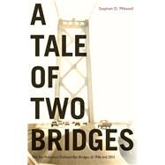 A Tale of Two Bridges by Mikesell, Stephen, 9781943859269