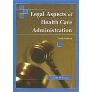 Legal Aspects of Health Care Administration by Pozgar, George D., 9780763739270