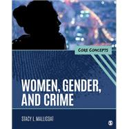 Women, Gender, and Crime by Mallicoat, Stacy L., 9781506399270