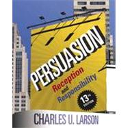 Persuasion : Reception and Responsibility by Larson, Charles U., 9781111349271