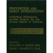 Prevention And Early Intervention by Carey,William B., 9781138869271