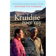Kruidjie roer my by Pienaar, Antoinette, 9781415209271