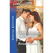 Merry Christmas, Baby Maverick! by Harlen, Brenda, 9780373659272