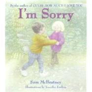 I'm Sorry by McBratney, Sam, 9780060799274
