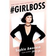 #Girlboss by Amoruso, Sophia, 9780399169274