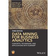 Data Mining for Business Analytics by Shmueli, Galit; Bruce, Peter C.; Patel, Nitin R., 9781118729274
