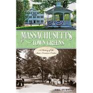 Massachusetts Town Greens by Hurwitz, Eric, 9781493019274