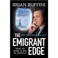 The Emigrant Edge by Buffini, Brian, 9781501169274