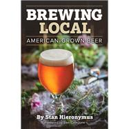 Brewing Local by Hieronymus, Stan, 9781938469275