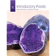 Introductory Foods by Scheule, Barbara, Ph.D., RD; Bennion, Marion, 9780132739276