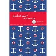 Pocket Posh Crosswords 13 75 Puzzles by The Puzzle Society, 9781449469276