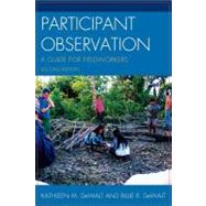 Participant Observation A Guide for Fieldworkers by (DeWalt), Kathleen Musante; DeWalt, Billie R., 9780759119277