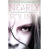 Nearly Found by Cosimano, Elle, 9780803739277