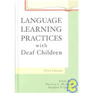 Language Learning Practices With Deaf Children by McAnally, Patricia L.; Rose, Susan; Quigley, Stephen P., 9780890799277