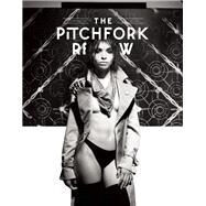 The Pitchfork Review Issue #8 (Fall) by Unknown, 9780991399277