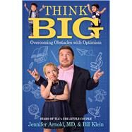 Think Big by Arnold, Jennifer, M.D.; Klein, Bill, 9781501139277