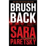 Brush Back by Paretsky, Sara, 9781594139277