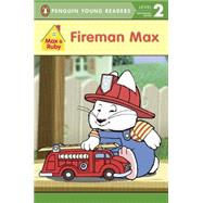 Fireman Max by Wells, Rosemary, 9780448489278
