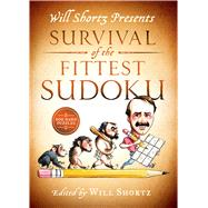 Will Shortz Presents Survival of the Fittest Sudoku 200 Hard Puzzles by Shortz, Will, 9781250049278