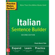 Practice Makes Perfect Italian Sentence Builder by Nanni-Tate, Paola, 9781260019278