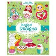 Magical Designs and Color-by-Numbers by Varone, Eugenie, 9781438009278