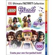 Ultimate Factivity Collection: LEGO Friends by DK Publishing, 9781465429278