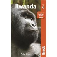Bradt Country Guide Rwanda by Briggs, Philip; Booth, Janice (CON); Connolly, Sean (CON), 9781841629278