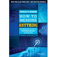 How to Measure Anything Finding the Value of Intangibles in Business by Hubbard, Douglas W., 9781118539279