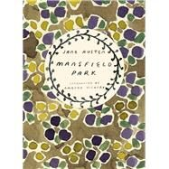 Mansfield Park by Austen, Jane; Vickery, Amanda, 9780099589280